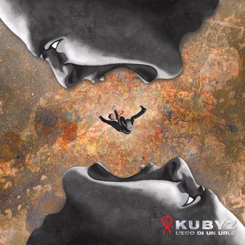 KUBYZ - L'Eco Di Un Urlo