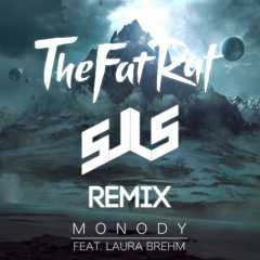 TheFatRat - Monody Feat. Laura Brehm (sJLs Remix)