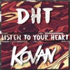 DHT - Listen To Your Heart (Kovan Remix) mp3