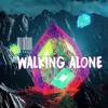 Walking Alone [FREE DOWNLOAD]