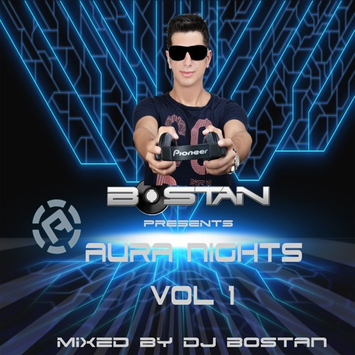 Bostan Presents Aura Nights Vol 1