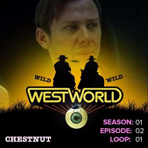 Westworld Episode 2 | Chestnut