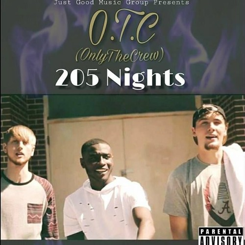 O.T.C (Only The Crew) 205 NIGHTS - Mixtape