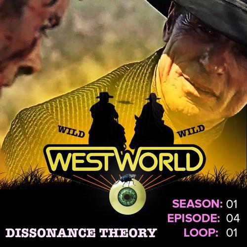 Westworld Episode 4  | Dissonance Theory