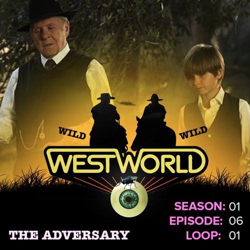 Westworld Episode 6 | The Adversary