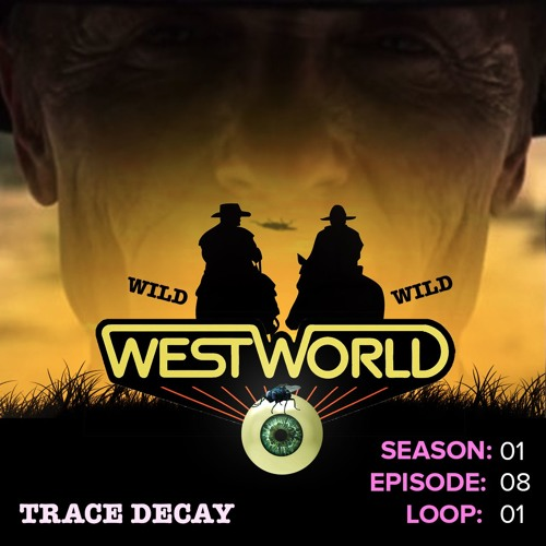 Westworld Episode 8 | Trace Decay