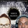 Eye Of The Storm Dj Smoove Ryan Stevenson 1djsmoove Ryansmusic Mashup Remix Mp3