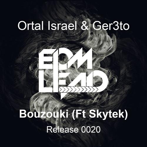 Ortal Israel, Ger3to - Bouzouki (Ft Skytek)