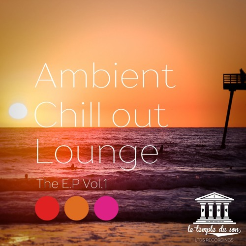 Magic Forest (Ambient Chill Out Lounge - The E.P Vol. 1)