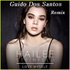 Hailee Steinfeld - Love Myself (Guido Dos Santos Remix)