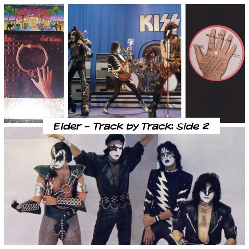 Ep 57: KISS - The Elder Side 2 - Breaking the Record