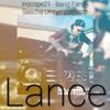 inscope21 feat. Barid Fang & Sascha Unsympathisch - Lance