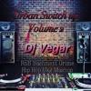 Dj VEGAR PRESENTS Urban Switch Up Vol 2 Pt 1 RnB, Bashment, Remixes
