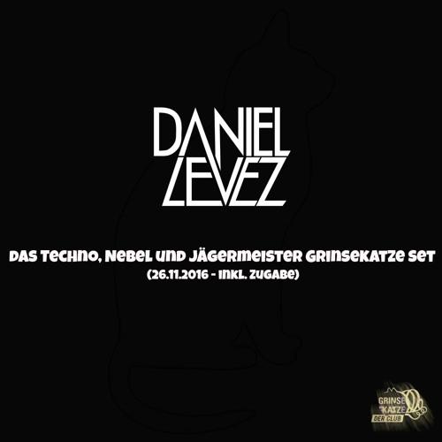 Daniel Levez - Das Techno, Nebel und Jägermeister Grinsekatze Set (DJ Set 26.11.2016)