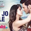Tum Jo Mile - Armaan Malik - SAANSEIN - Rajneesh Duggal, Sonarika Bhadoria - ClickMaza.com
