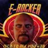 NICE TO MIX YOU #28: E-Rocker