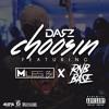 Darz - Choosin Ft. Miles B & Rnb Base