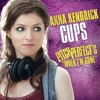 EXCLUSIVE: Anna Kendrick - Cups [When I'm Gone] (Studio Quality Acapella) [LOSSLESS] + DOWNLOAD!