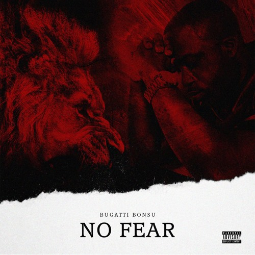 Bugatti Bonsu - No Fear EP