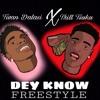 Dey Know Freestyle