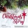 The Christmas Story // Pt. 1 // Danny Lybarger
