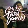 Girls That Dance Remix ft. Masego x Medasin