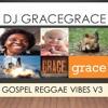 Gospel Reggae Vibes V3