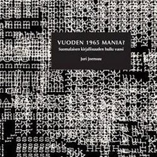 Juri Joensuu & Markku Eskelinen: Vuoden 1965 mania?