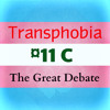 GO011C Transphobia - The Great Debate (UNCENSORED) (SoundCloud Teaser)