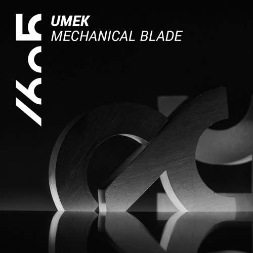 UMEK - Mechanical Blade (Original Mix) [1605]