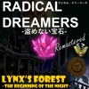 04-Radical Dreamers - Lynx's Forest ~The Beginning of the Night~ (Under the Moonlight)