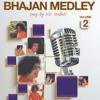 Bhajan Medley Vol 2 - English Promo