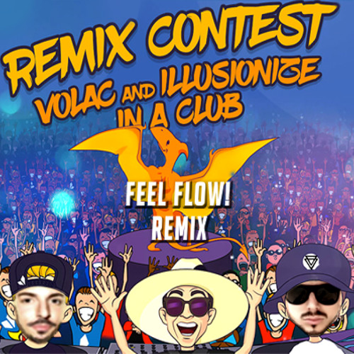 Volac & Illusionize - In A Club (Feel Flow! Remix)