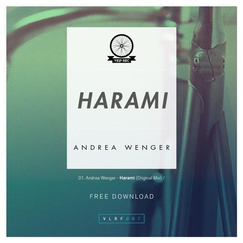 Andrea Wenger - Harami (Original Mix)[FREE DOWNLOAD]
