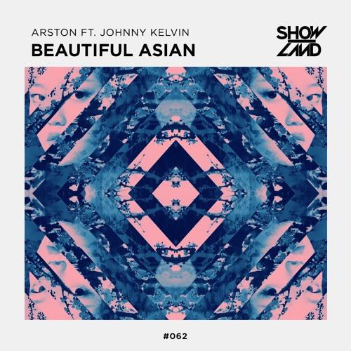 Arston Feat Johnny Kelvin Beautiful Asian