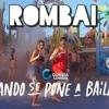 Rombai - Cuando Se Pone A Bailar [Remix] Neo Dj