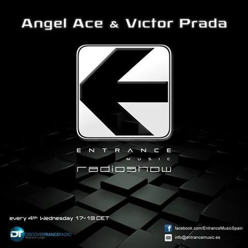 Angel Ace & Victor Prada - Entrance Music Radioshow 042 (23-11-2016)