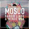 Barrio Lindo & Wende Wen - Mosuo