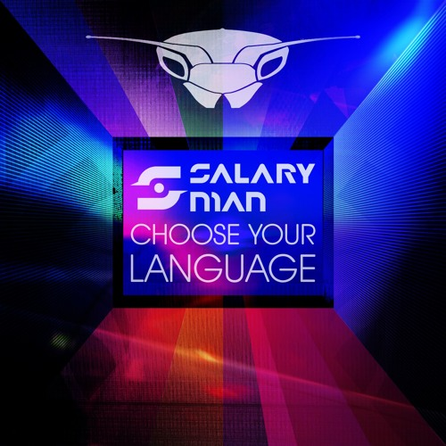"""Tracks from """"Choose your Language"""" the new album from Salaryman (Out Now!)"""