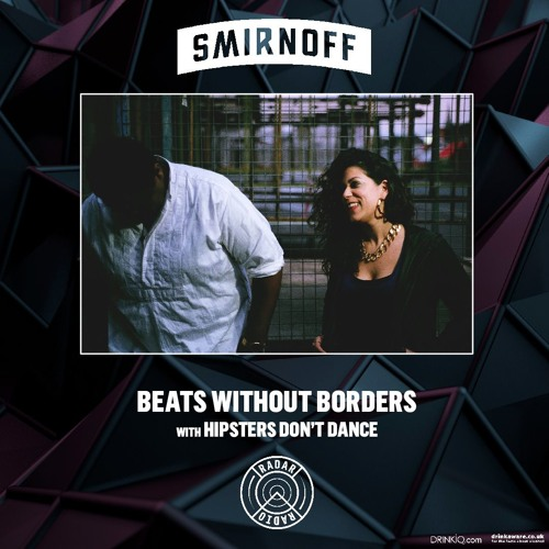 Beats Without Borders: Hipsters Don't Dance