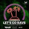 W&W x Calvin Harris & Ne-Yo - Caribbean Let's Go Rave  [FILIPE SILVEIRA & ANDY Edit]