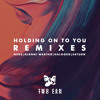 Holding On To You (Halogen Remix)