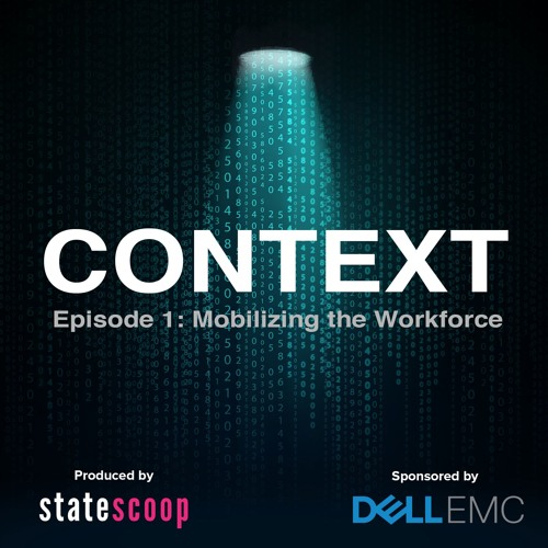 Context — Episode 1: Mobilizing the Workforce