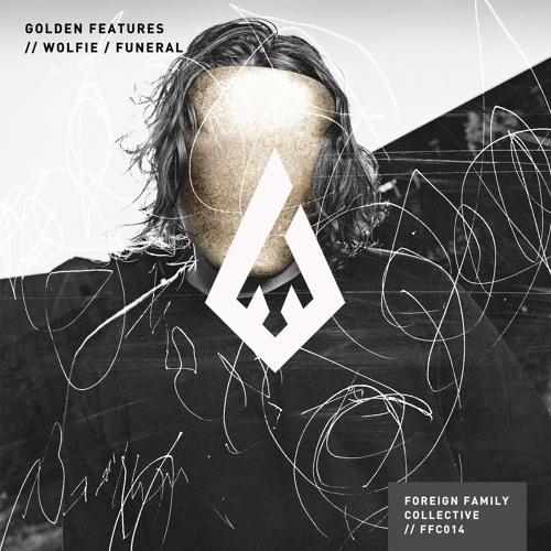 Golden Features - Wolfie / Funeral