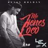 Kevin Roldan - Me Tienes Loco [Lex Extended Rmx]