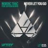 Nordic Trac - Never Let You Go ft. Alyssa Oliver