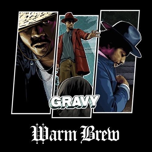 Warm Brew - Gravy