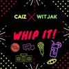 Caiz x Witjak - Whip It [Normax Records]