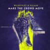 Wildstylez & Villain - Make The Crowd Move