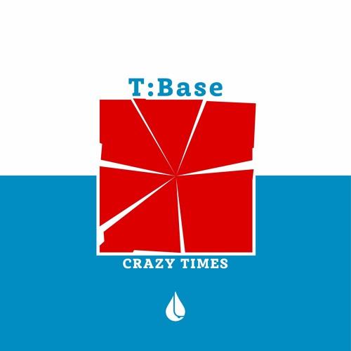 TBase - Crazy Times [QUE004]